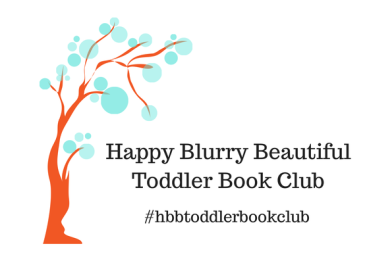 Happy Blurry BeautifulToddler Book Club